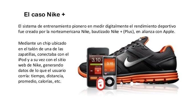 El caso Nike + El sistema de entrenamiento pionero en medir digitalmente el rendimiento deportivo fue creado por la nortea...