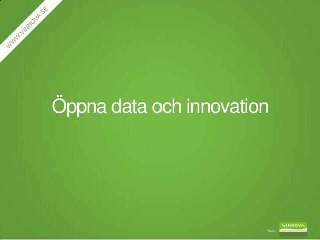Öppna data och innovation                        Slide 1