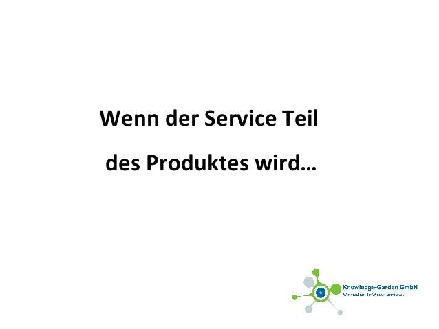 Wenn der Service Teil des Produktes wird…