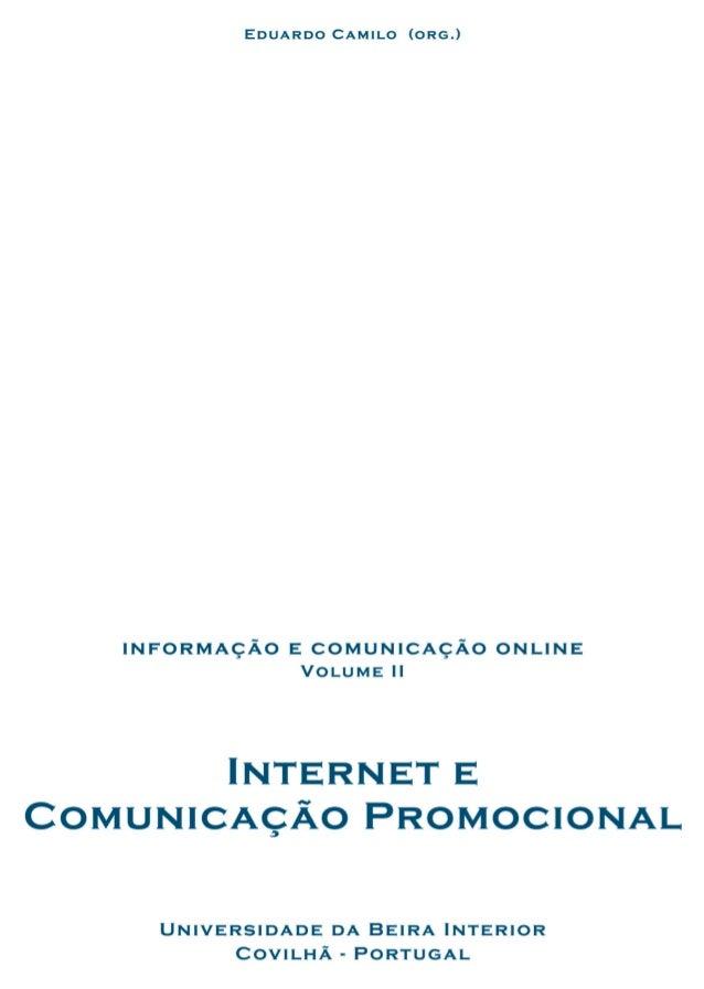 ´Indice Apresenta¸c˜ao por Eduardo Camilo 1 Internet e interactividade por Joaquim Paulo Serra 13 Da importˆancia do 'espa...