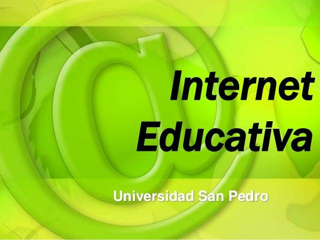 Internet  Educativa  Universidad San Pedro