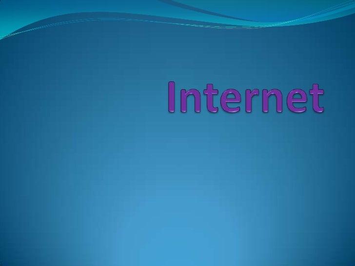 Historia La historia de Internet se remonta al temprano  desarrollo de las redes de comunicación. La idea de  una red de ...
