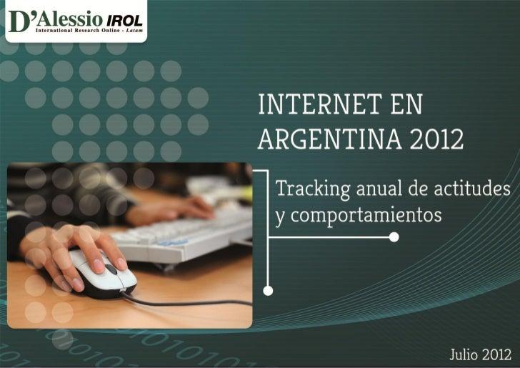 Internet en Argentina Julio 2012 - Ecommerce, Home Banking y comportamientos.