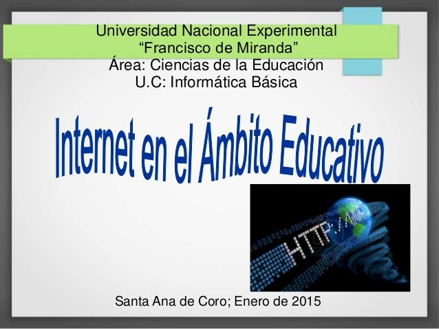 """Universidad Nacional Experimental """"Francisco de Miranda"""" Área: Ciencias de la Educación U.C: Informática Básica Santa Ana ..."""