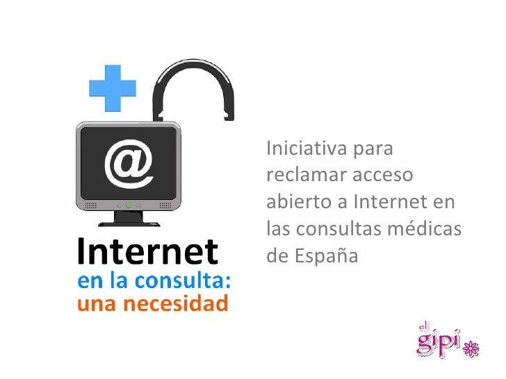 Iniciativa para reclamar acceso abierto a Internet en las consultas médicas de España
