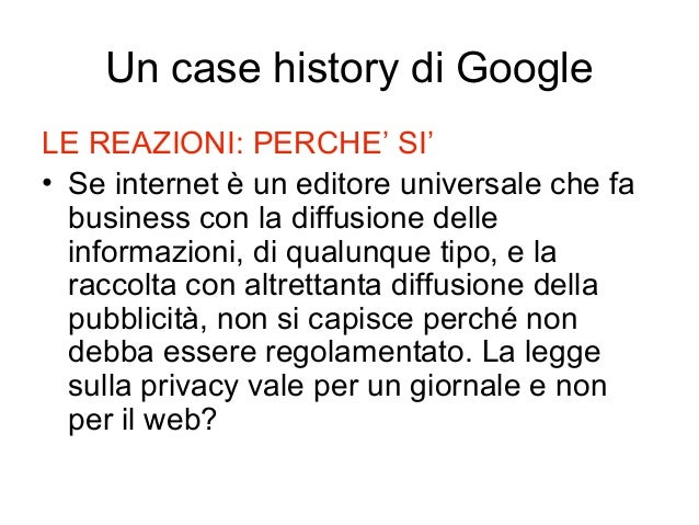 LE REAZIONI: PERCHE' SI' • Se internet è un editore universale che fa business con la diffusione delle informazioni, di qu...