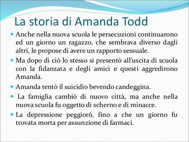 La storia di Amanda Todd  Prima di suicidarsi Amanda pubblico su Youtube il video «My Story: Struggling, bullying, suicid...
