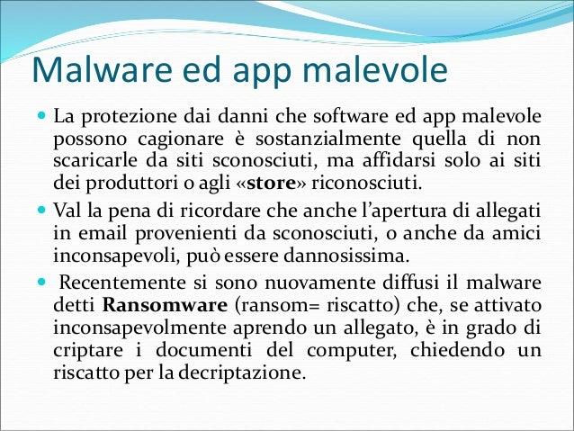 Malware ed app malevole  Questa è una schermata che appare in caso di infezione: