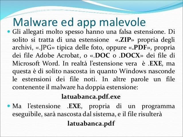 Malware ed app malevole  La difesa dalle infezioni da malware può essere riassunta da questa immagine: Non accettare cara...