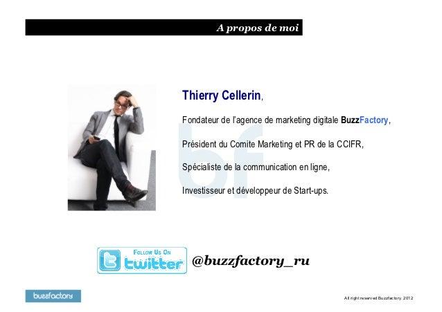 A propos de moiThierry Cellerin,Fondateur de l'agence de marketing digitale BuzzFactory,Président du Comite Marketing et P...
