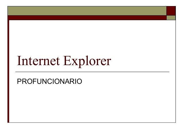 Internet ExplorerPROFUNCIONARIO