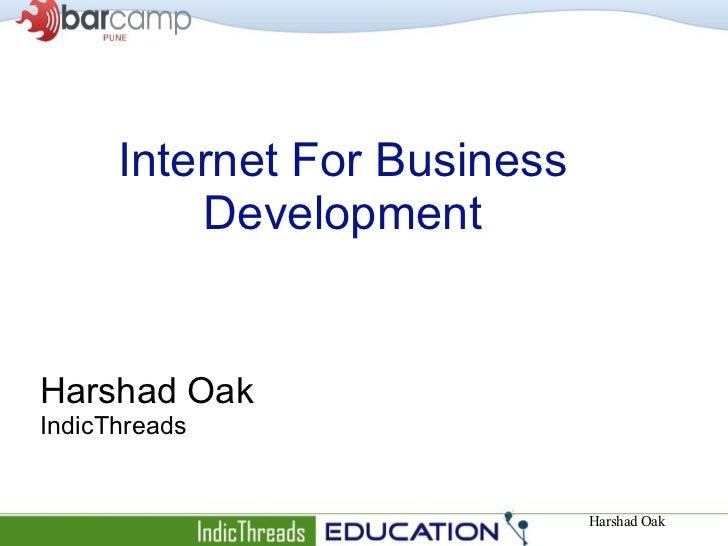 Internet For Business Development Harshad Oak IndicThreads