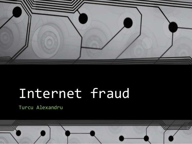 Internet fraud Turcu Alexandru