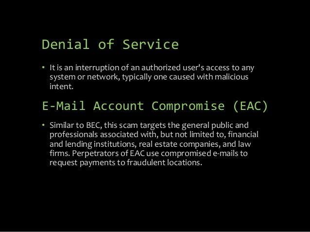 • It is an interruption of an authorized user's access to any system or network, typically one caused with malicious inten...