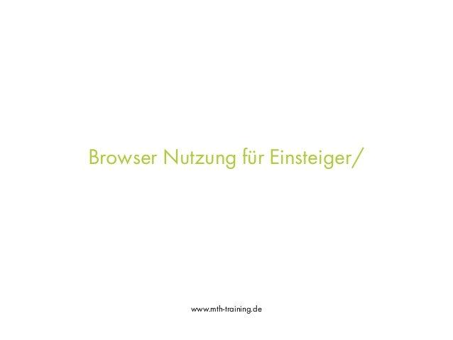 www.mth-training.de Browser Nutzung für Einsteiger/