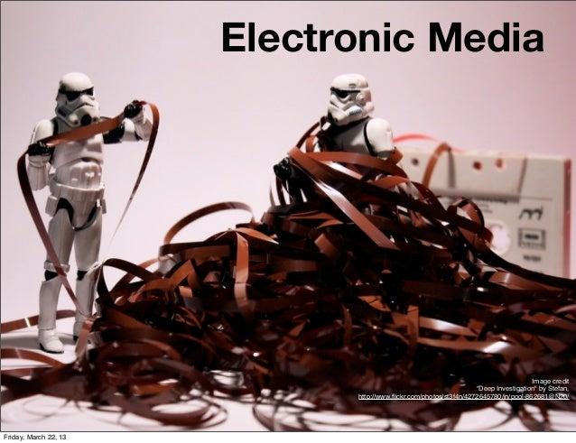 Electronic Media                                                                                     Image credit         ...