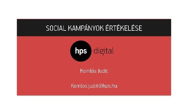 Komlós Judit - Social kampányok értékelése (Internet Hungary - 2014) Slide 1
