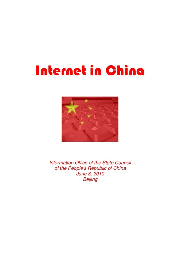 Internet in China  Information Office of the State Council     of the Peoples Republic of China               June 8, 2010...