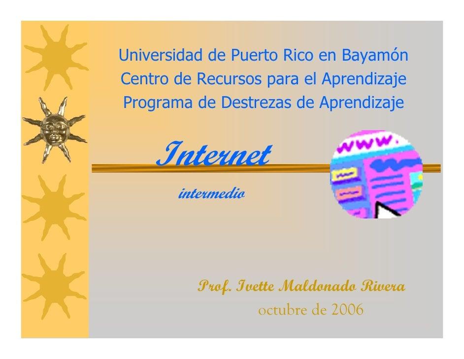 Universidad de Puerto Rico en Bayamón Centro de Recursos para el Aprendizaje Programa de Destrezas de Aprendizaje       In...