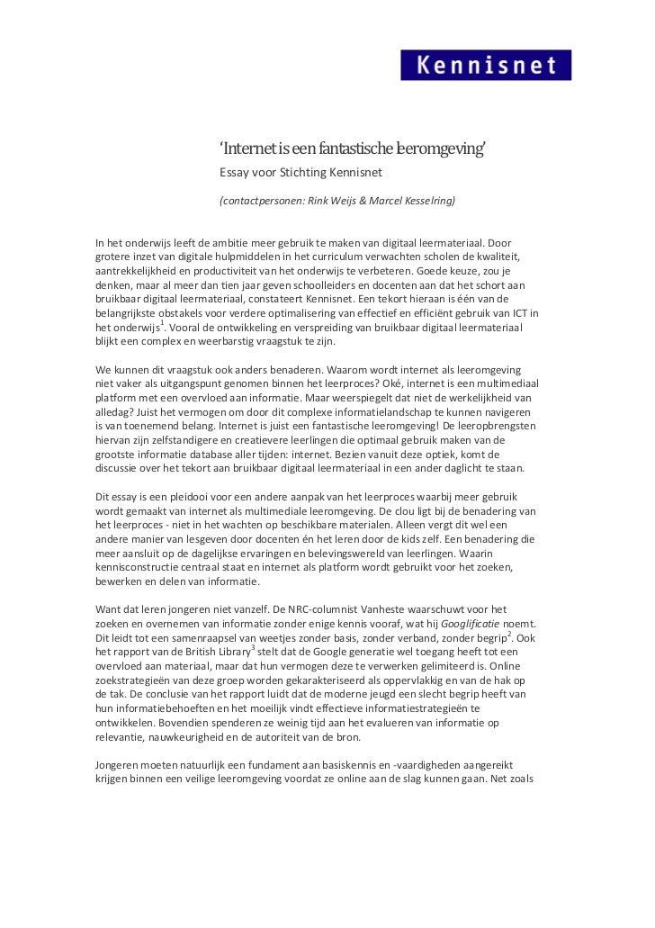 'Internet is een fantastische leeromgeving'                           Essay voor Stichting Kennisnet                      ...