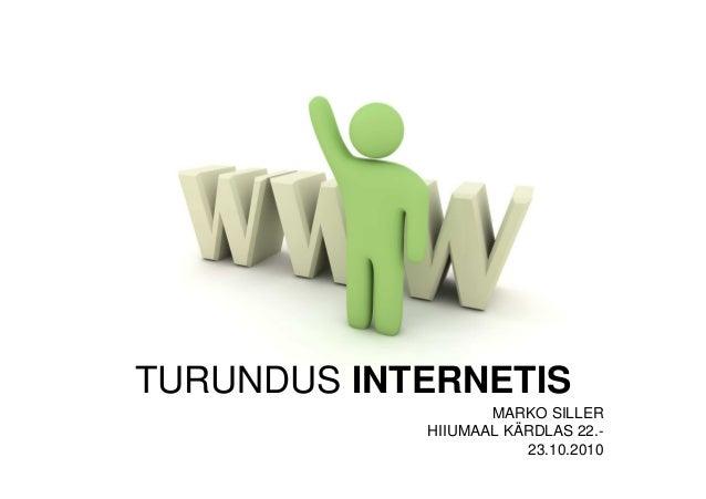 TURUNDUS INTERNETIS MARKO SILLER HIIUMAAL KÄRDLAS 22.- 23.10.2010