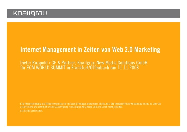 Internet Management in Zeiten von Web 2.0 Marketing        Dieter Rappold / GF & Partner, Knallgrau New Media Solutions Gm...