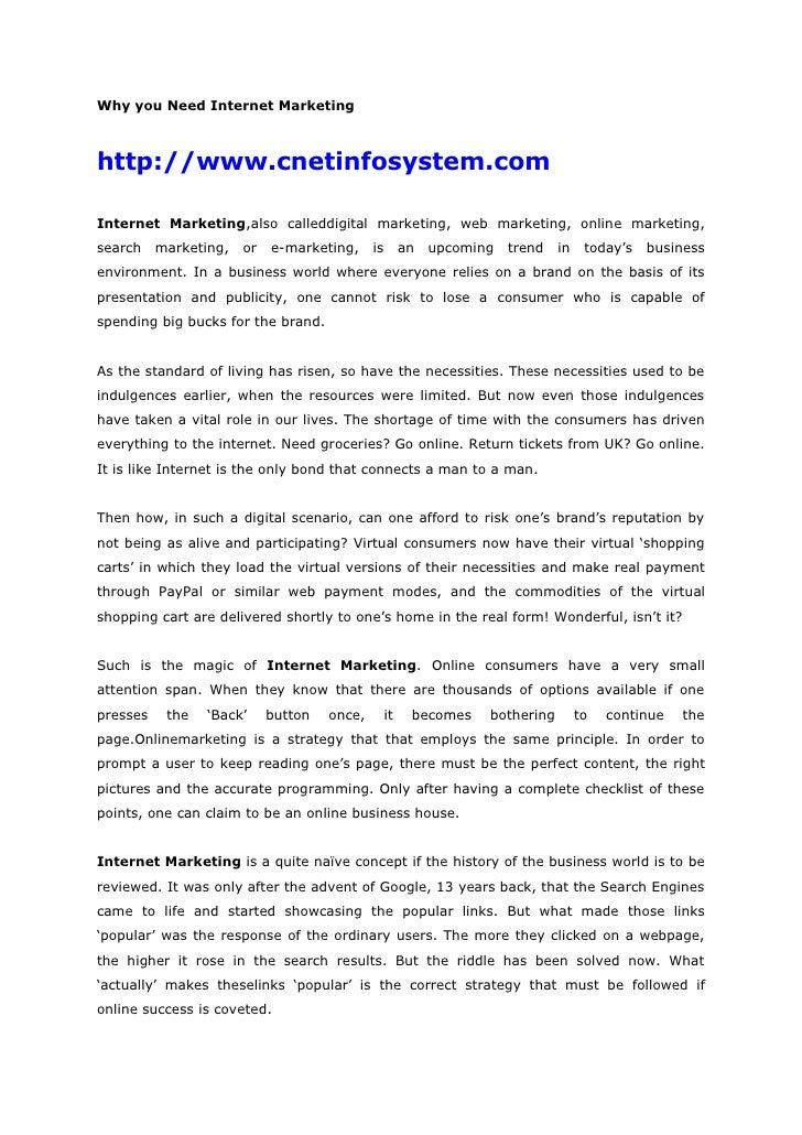 Why you Need Internet Marketing<br />http://www.cnetinfosystem.com<br />Internet Marketing,also calleddigital marketing, w...