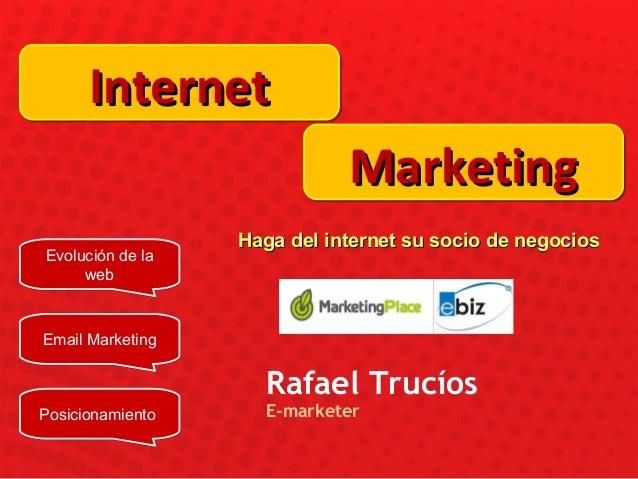 InternetInternetInternetInternet MarketingMarketingMarketingMarketing Evolución de la web Evolución de la web Email Market...