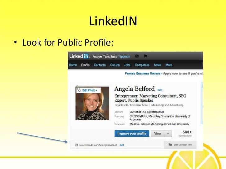 LinkedIN• Look for Public Profile: