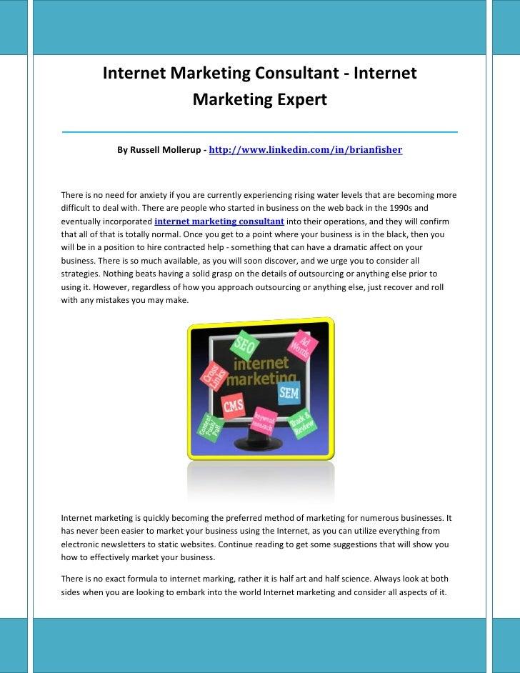 Internet Marketing Consultant - Internet                      Marketing Expert____________________________________________...