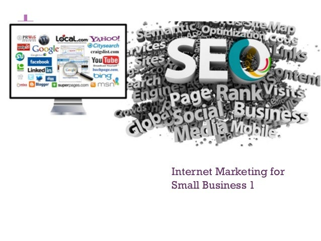 + Internet Marketing for Small Business 1