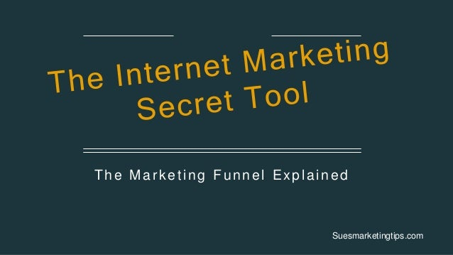 The Marketing Funnel Explained Suesmarketingtips.com