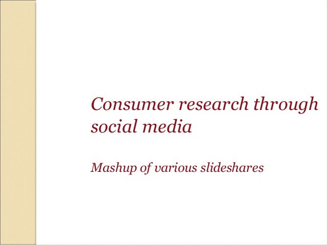 Internet Marketing Mashup- Social Media for Research