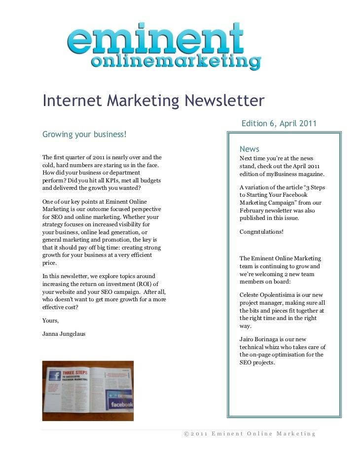 Internet Marketing Newsletter                                                                Edition 6, April 2011Growing ...