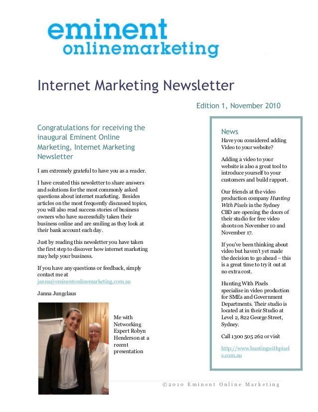 © 2 0 1 0 E m i n e n t O n l i n e M a r k e t i n g Internet Marketing Newsletter Edition 1, November 2010 Congratulatio...