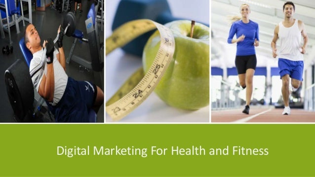 Digital Marketing For Health and Fitness