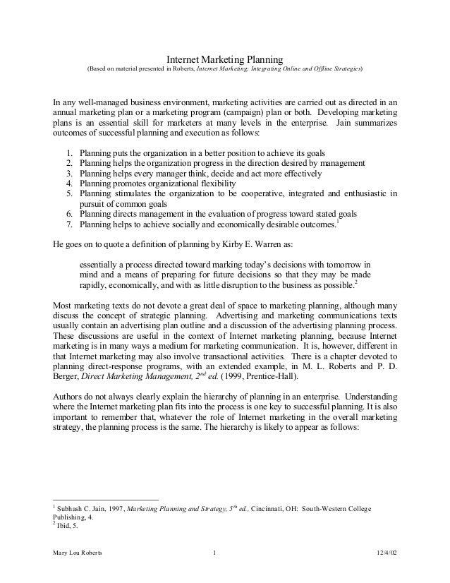 Internet Marketing Planning (Based on material presented in Roberts, Internet Marketing; Integrating Online and Offline St...