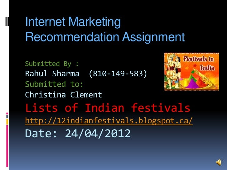 Internet MarketingRecommendation AssignmentSubmitted By :Rahul Sharma (810-149-583)Submitted to:Christina ClementLists of ...