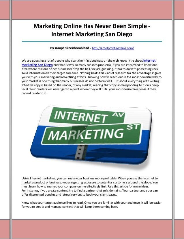 Marketing Online Has Never Been Simple -              Internet Marketing San Diego________________________________________...