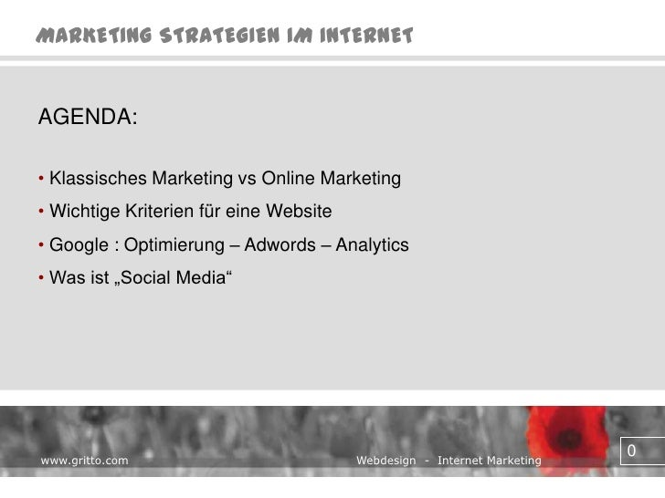 AGENDA:<br /><ul><li> Klassisches Marketing vs Online Marketing