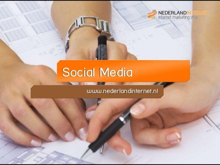 Social Media    www.nederlandinternet.nl