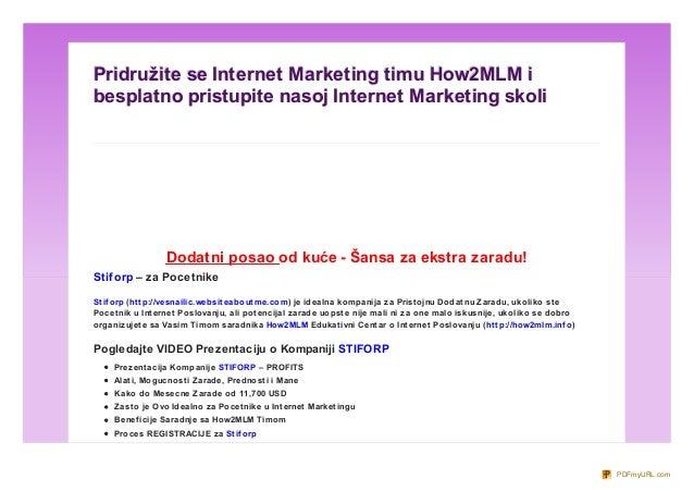 Pridružite se Internet Marketing timu How2MLM ibesplatno pristupite nasoj Internet Marketing skoliНЕД ЕЉ А, 17. ФЕБ РУАР 2...