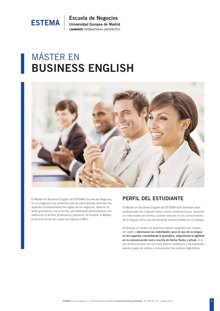 MÁSTER ENBUSINESS ENGLISHEl Máster en Business English de ESTEMA Escuela de Negocios,                                    P...