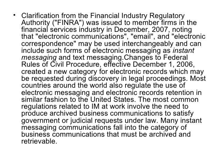 <ul><li>Clarification from the Financial Industry Regulatory Authority (&quot;FINRA&quot;) was issued to member firms in t...