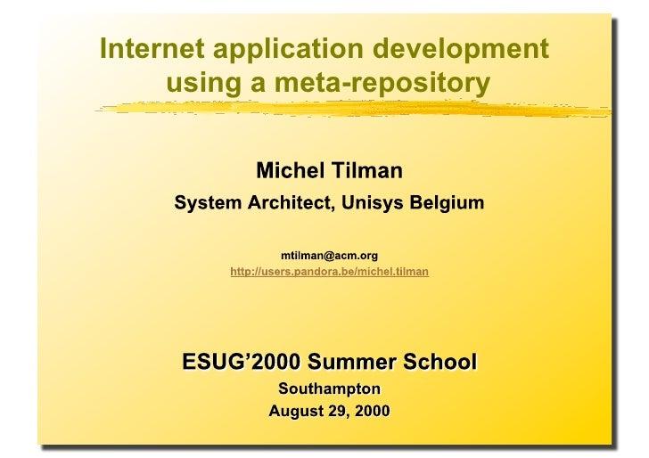Internet application development      using a meta-repository