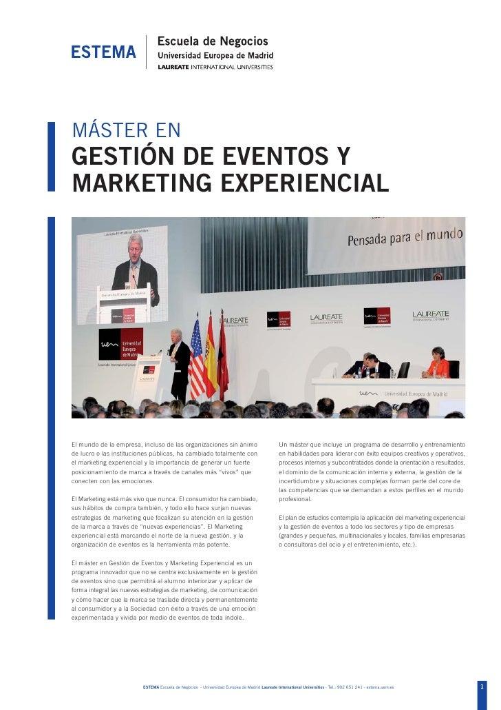 MÁSTER ENGESTIÓN DE EVENTOS YMARKETING EXPERIENCIALEl mundo de la empresa, incluso de las organizaciones sin ánimo        ...