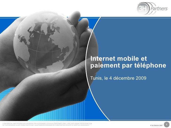 Internet mobile et paiement par téléphone Tunis, le 4 décembre 2009