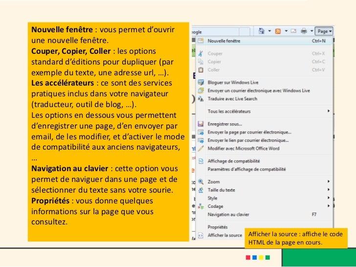 Nouvelle fenêtre : vous permet d'ouvrirune nouvelle fenêtre.Couper, Copier, Coller : les optionsstandard d'éditions pour d...