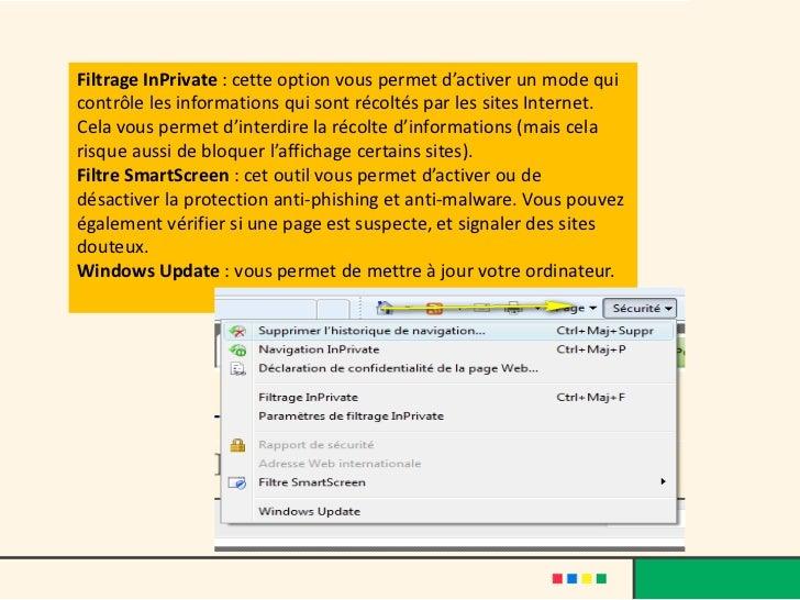 Filtrage InPrivate : cette option vous permet d'activer un mode quicontrôle les informations qui sont récoltés par les sit...