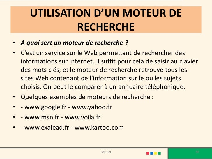 UTILISATION D'UN MOTEUR DE               RECHERCHE• A quoi sert un moteur de recherche ?• Cest un service sur le Web perme...